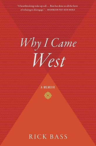 9780547237718: Why I Came West