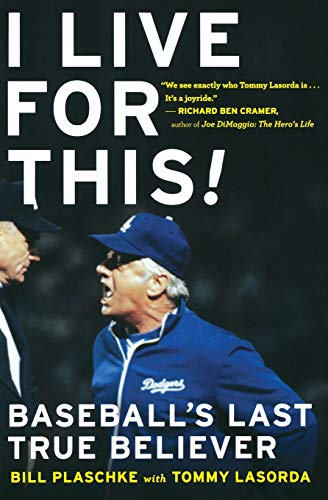 9780547237886: I Live for This: Baseball's Last True Believer