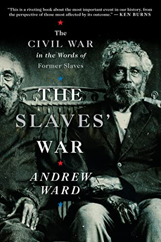 9780547237923: The Slaves' War: The Civil War in the Words of Former Slaves
