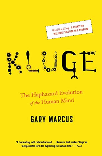 9780547238241: Kluge: The Haphazard Evolution of the Human Mind