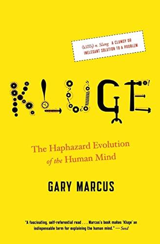 9780547238241: Kluge: The Haphazard Evolution of the Human Mind