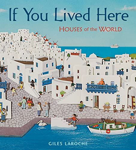 9780547238920: If You Lived Here: Houses of the World