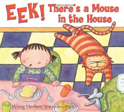 9780547239989: Eek! There's A Mouse in the House