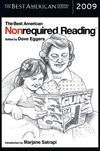 The Best American Nonrequired Reading 2009: Dave Eggers [Editor];