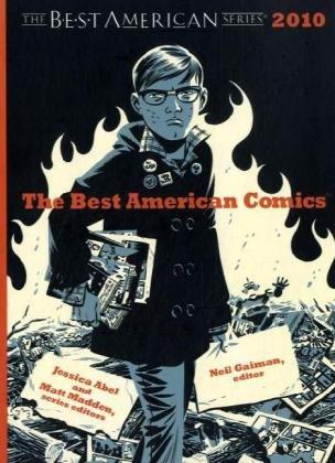 The Best American Comics 2010: Gaiman, Neil; Abel,