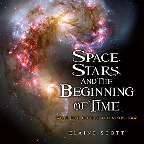 9780547241890: Space, Stars, and the Beginning of Time: What the Hubble Telescope Saw