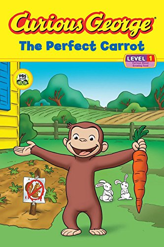 Curious George The Perfect Carrot (CGTV Reader): Rey, H. A.