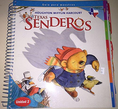 9780547243801: Houghton Mifflin Harcourt Texas Senderos Teachers Edition Guia para maestros Kindergarten Unidad 2