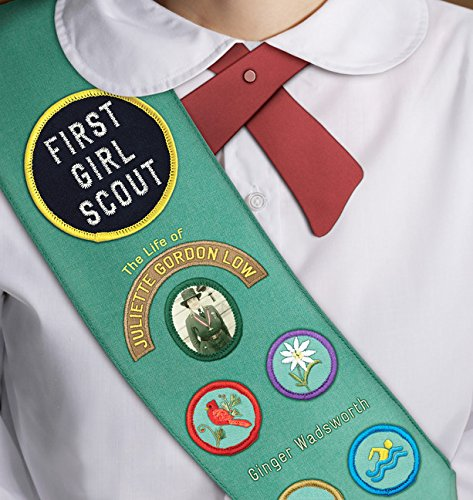 9780547243948: First Girl Scout: The Life of Juliette Gordon Low