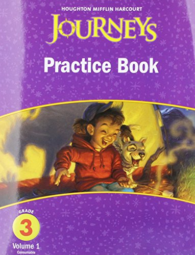 9780547246383: Journeys, Grade 3 Practice Book, Volume 1, Consumable: Houghton Mifflin Journeys (HMR Journeys/Medallions/Portals 2010-12)