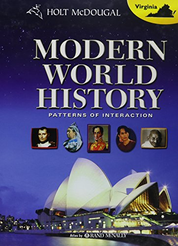 Holt McDougal World History: Patterns of Interaction Virginia: Student Edition Grades 9-12 Modern ...