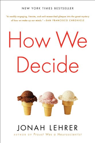 9780547247991: How We Decide