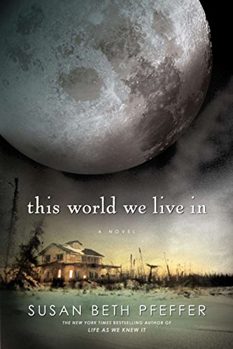 9780547248042: This World We Live In (The Last Survivors, Book 3)