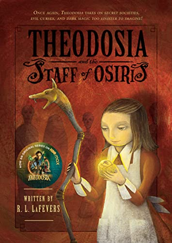 9780547248196: Theodosia and the Staff of Osiris