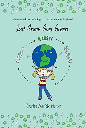 9780547248219: Just Grace Goes Green
