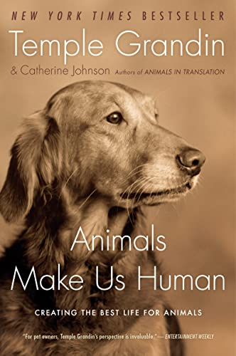 9780547248233: Animals Make Us Human: Creating the Best Life for Animals