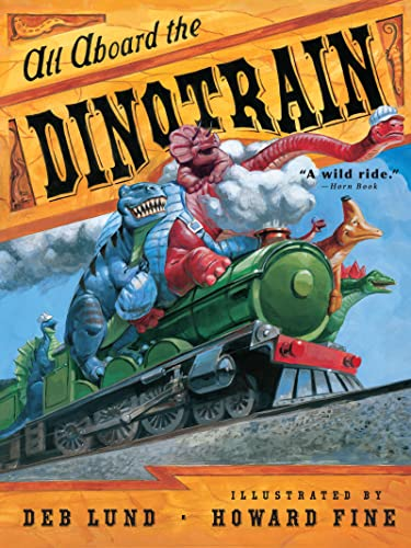9780547248257: All Aboard the Dinotrain