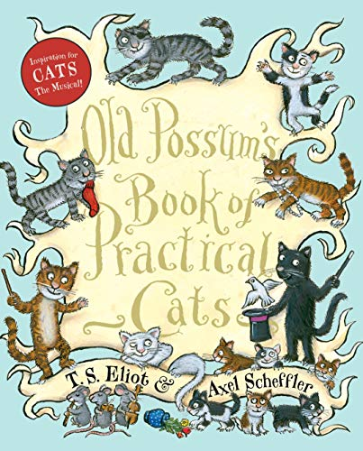 9780547248271: Old Possum's Book of Practical Cats