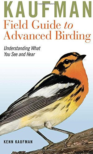 9780547248325: Kaufman Field Guide to Advanced Birding (Kaufman Field Guides)