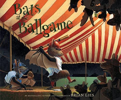 Bats at the Ballgame ***SIGNED***: Brian Lies