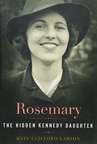9780547250250: Rosemary: The Hidden Kennedy Daughter