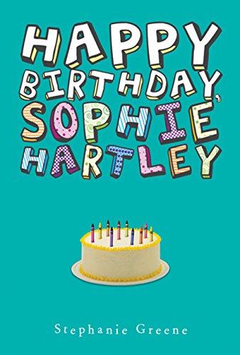 9780547251288: Happy Birthday, Sophie Hartley