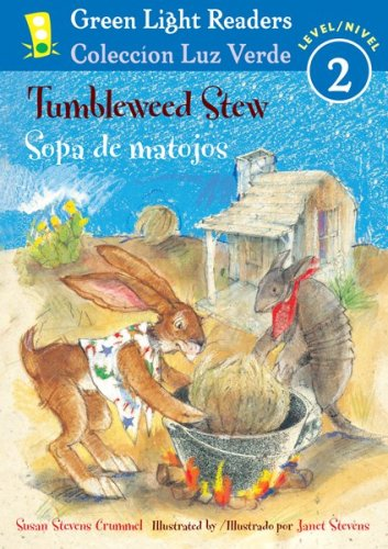 9780547252605: Tumbleweed Stew/Sopa de matojos (Green Light Readers Level 2) (Spanish and English Edition)