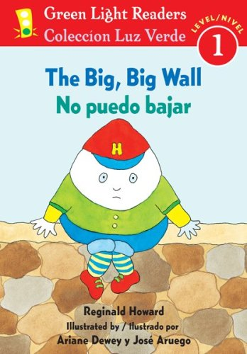 9780547255477: The Big, Big Wall/No puedo bajar (Green Light Readers Level 1) (Spanish and English Edition)