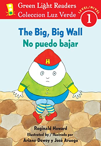 9780547255484: The Big, Big Wall/No puedo bajar (Green Light Readers Level 1) (Spanish and English Edition)