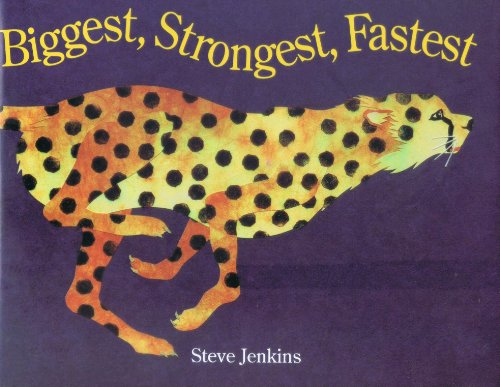 9780547255576: Biggest, Strongest, Fastest