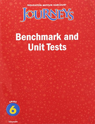 9780547257181: Journeys: Benchmark and Unit Tests Consumable Grade 6
