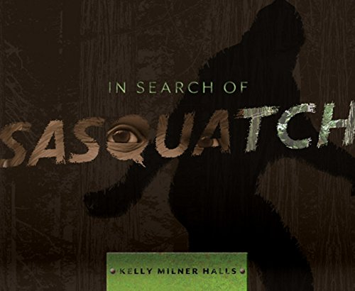 9780547257617: In Search of Sasquatch