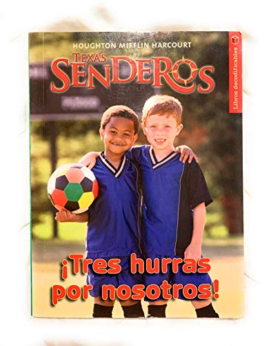 Houghton Mifflin Harcourt Senderos Texas: Decodable Reader: HOUGHTON MIFFLIN