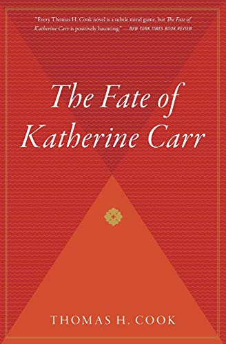 The Fate of Katherine Carr (Otto Penzler: Cook, Thomas H.