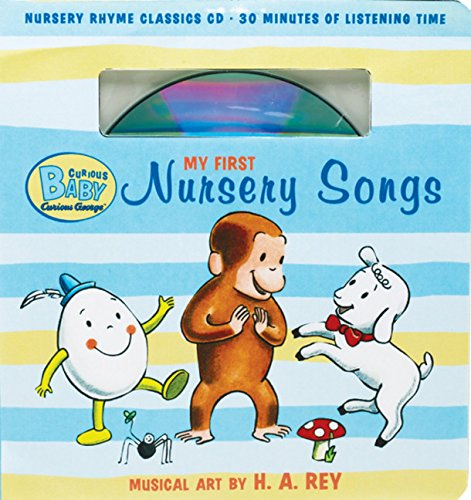 9780547279381: Curious Baby My First Nursery Songs (Curious George Book & CD) (Curious Baby Curious George)