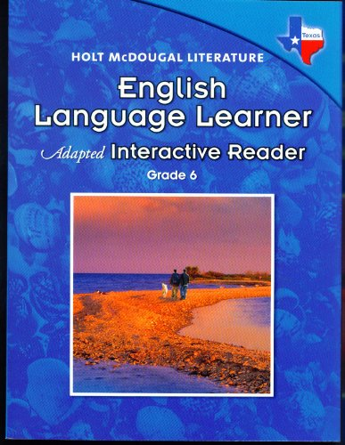 9780547281827: Literature, English Language Learner Adapted Interactive Reader Grade 6: Holt Mcdougal Literature Texas