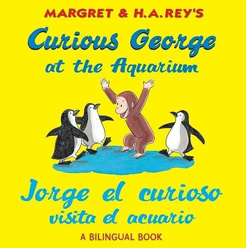 9780547299631: Curious George at the Aquarium / Jorge El Curioso Visita El Acuario