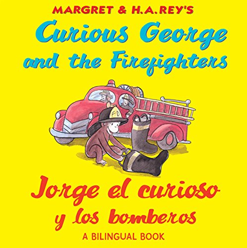 9780547299648: Jorge el curioso y los bomberos/Curious George and the Firefighters (bilingual edition) (Spanish and English Edition)