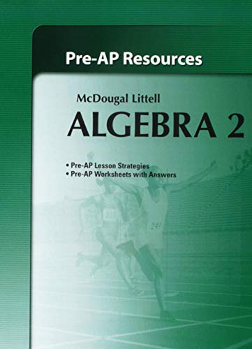Algebra 2 Pre-AP Resources: McDougal Littell