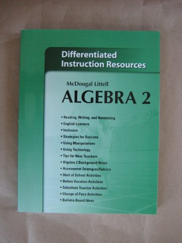 Algebra 2 Differentiated Instruction Resources: McDougal Littell