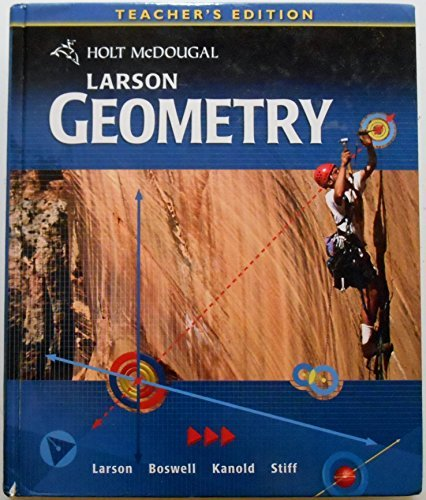 9780547315348: Holt McDougal Larson Geometry, Teacher's Edition