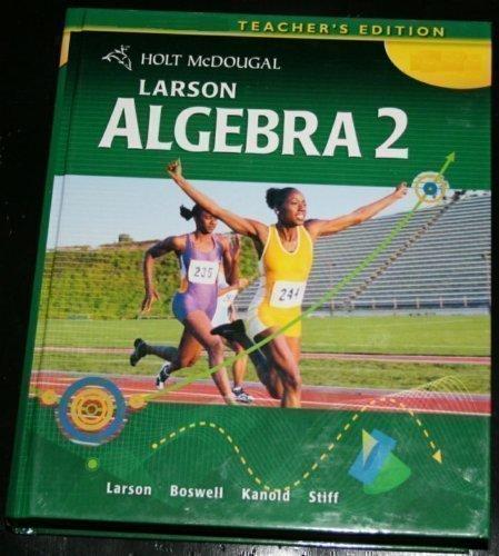 9780547315416: Larson Algebra 2: Teacher Edition