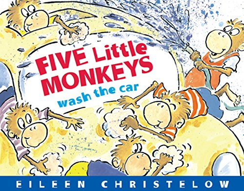 9780547315980: Five Little Monkeys Wash the Car (A Five Little Monkeys Story)