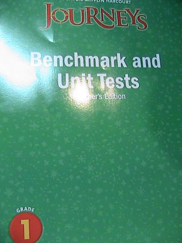9780547318738: JOURNEYS BENCHMARK AND UNIT TESTS, TEACHER'S EDITION (GRADE 1)