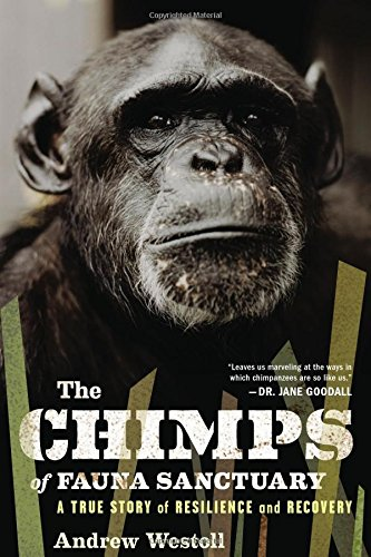 9780547327808: The Chimps of Fauna Sanctuary: A True Story of Resilience and Recovery