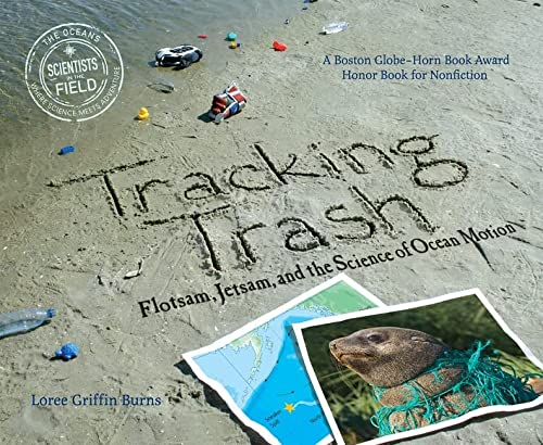 9780547328607: Tracking Trash: Flotsam, Jetsam, and the Science of Ocean Motion (Scientists in the Field Series)