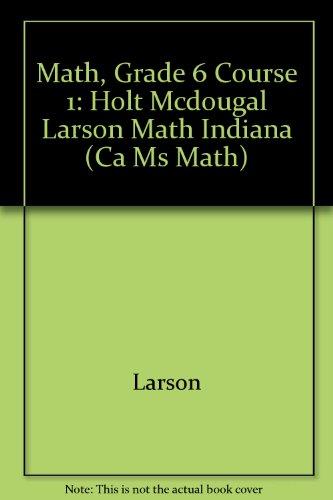 Math, Grade 6 Course 1: Holt Mcdougal: Larson