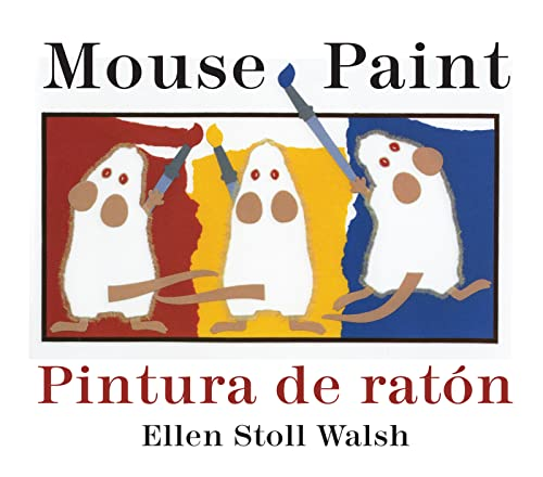 9780547333328: Pintura de raton/Mouse Paint Bilingual Boardbook (Spanish and English Edition)