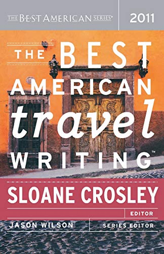 9780547333366: The Best American Travel Writing 2011