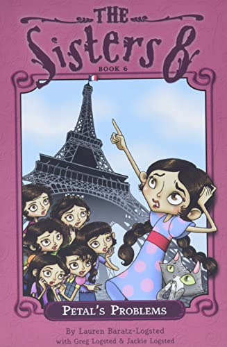 Petal's Problems (The Sisters Eight) (0547334036) by Baratz-Logsted, Lauren